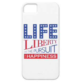 Life, Liberty and the Pursuit of Happiness iPhone 5 Covers