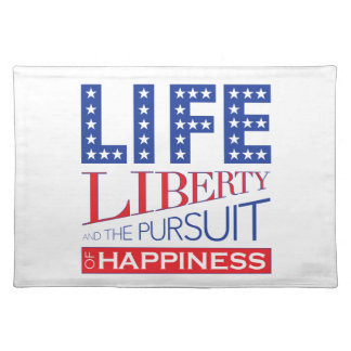 Life, Liberty and the Pursuit of Happiness Placemats