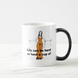 Life Life can be hard so have a cup of Joe Cr Mugs
