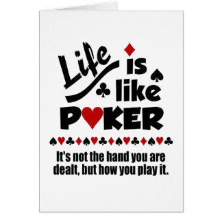 LIFE LIKE POKER custom greeting cards