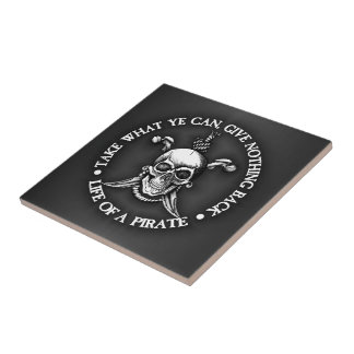 Life Of A Pirate -Take What Ye Can Small Square Tile