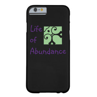 Life of Abundance phone case. iPhone, Samsung etc. Barely There iPhone 6 Case