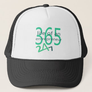 Life of an entrepreneur trucker hat