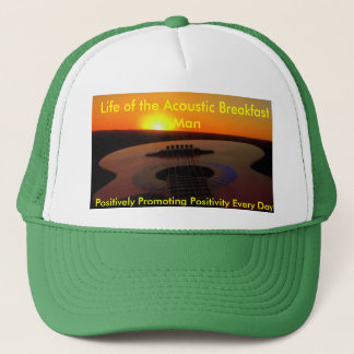 Life of the Acoustic Breakfast Man Trucker Hat