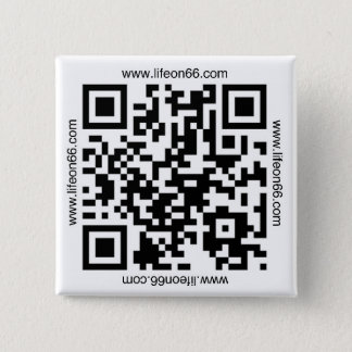 Life On 66 Button(QR code) 15 Cm Square Badge