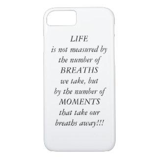 Life quote iPhone 8/7 case