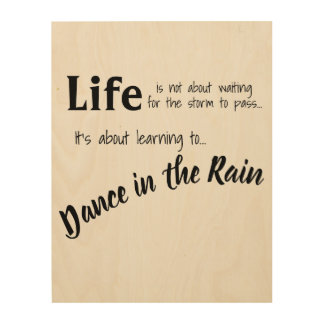Life Quote on Wood Customizable Wall Art