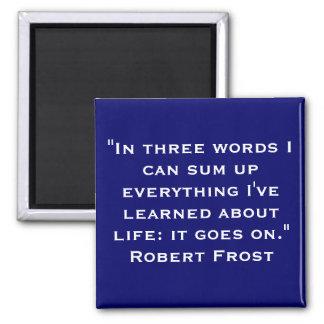 Life Quote Square Magnet