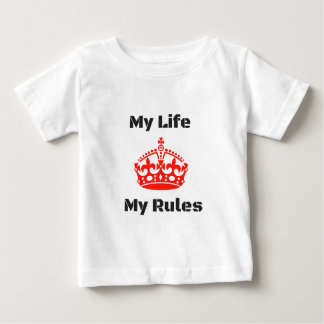 life rules baby T-Shirt