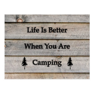 Life's better when you're camping postcard