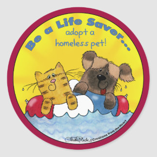 Life Saver Adopt Homeless Pets Classic Round Sticker