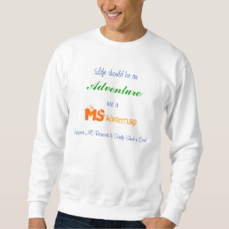 Life should be an Adventure Sweatshirt