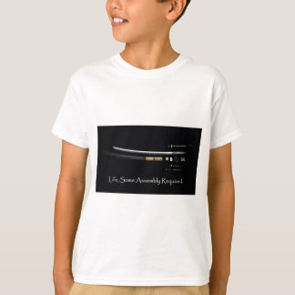 Life Some Assembly Required T-Shirt