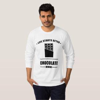 Life Starts After CHOCOLATE T-Shirt
