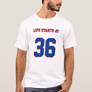 Life Starts At 36 Funny 36th Birthday Humor T-Shirt