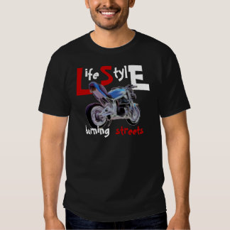 Life Style - burning streets Tees