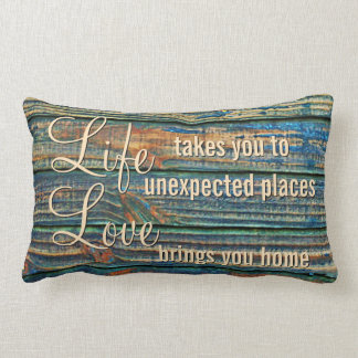 Life Takes You Love Brings You Motivational Quote Lumbar Pillow