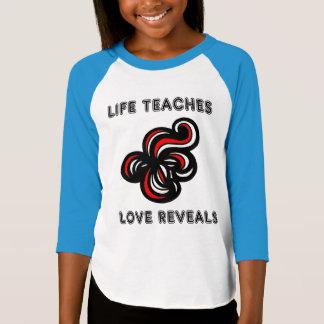 """Life Teaches, Love Reveals"" Girls' 3/4 Raglan T-Shirt"
