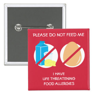 Life Threatening Dairy and Egg Allergy Pin, 15 Cm Square Badge