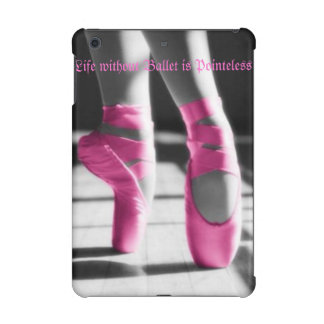 Life w/out Ballet is Pointeless iPad Retina Cases