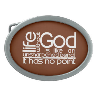 Life Without God... Belt Buckles
