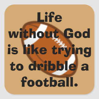 Life Without God Square Sticker