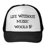 Life Without Music Trucker Hats