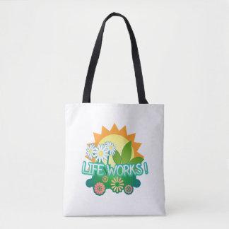 Life Works! Tote Bag