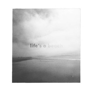 Life's a Beach - Black and White Typographic Photo Notepad