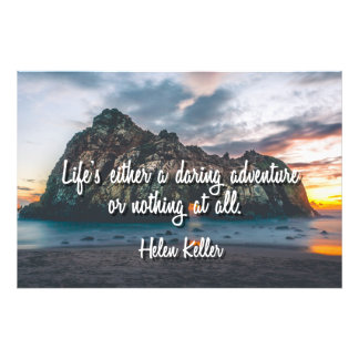 Life's a Daring Adventure Photo Print