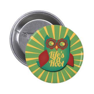 Life's a Hoot owl 6 Cm Round Badge