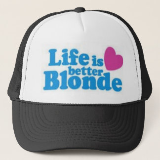 lifes better blonde trucker hat