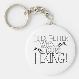 Life's Better Hiking Key Ring