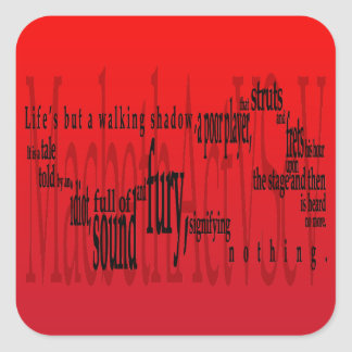 'Life's but a Walking Shadow' Macbeth Shakespeare Square Sticker