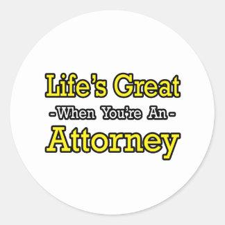 Life's Great...Attorney Round Sticker