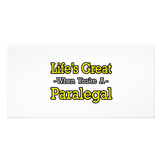 Life's Great When You're a Paralegal Photo Greeting Card