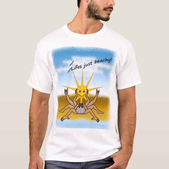 Lifes just beachy ! color design on white T-shirt