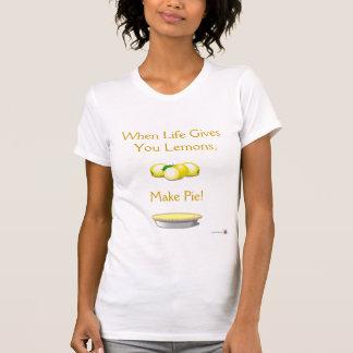 Life's Lemons Tshirts