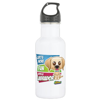 Life's More Fun With a Labrador Water Bottle