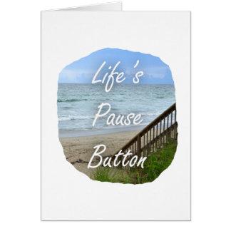 Lifes Pause Button beach ocean florida image Card
