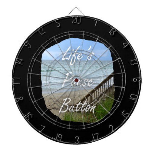 Lifes Pause Button beach ocean florida image Dart Board