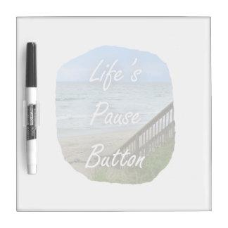 Lifes Pause Button beach ocean florida image Dry-Erase Whiteboards