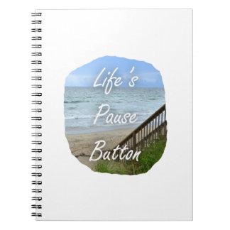 Lifes Pause Button beach ocean florida image Note Books