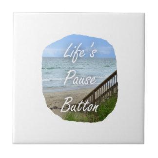 Lifes Pause Button beach ocean florida image Ceramic Tile
