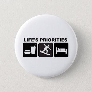 Life's priorities, Snowboarding 6 Cm Round Badge