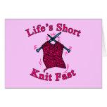 Life's Short, Knit Fast Fun Knitting Design