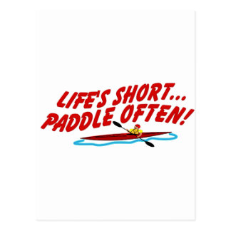 Lifes Short Paddle Often Postcard