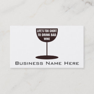 Wine drinking business cards zazzle au lifes too short to drink bad wine quote business card reheart Choice Image