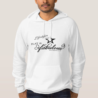 Lifestyles of the Flat & Fabulous Hoodie! Hoodie