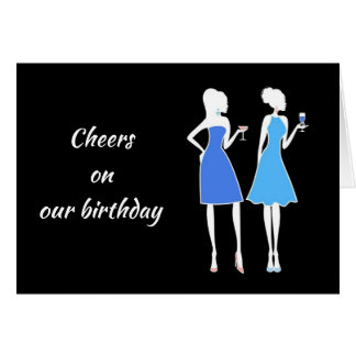 **LIFT A GLASS AND CHEERS** ON SHARED BIRTHDAY* CARD